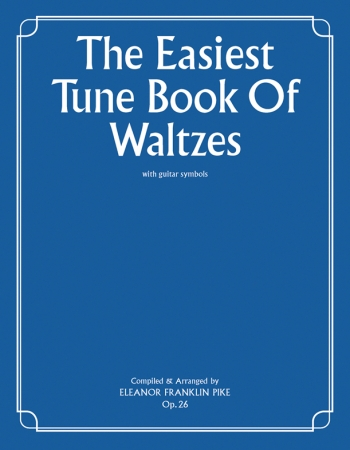 Easiest Tune Book Of Waltzes: Piano