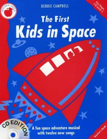 First Kids In Space: Teachers Book: Bk&cd: Vocal: Ks2-3