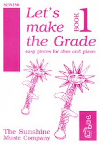 Lets Make The Grade: 1: Oboe & Piano