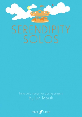 Serendipity Solos: 9 Solo Songs For Young Singers: Vocal