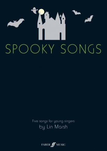 Spooky Songs: 5 Solo Songs For Young Singers: Vocal