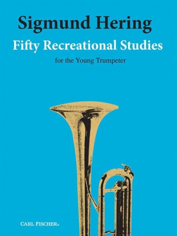 50 Recreational Studies For The Young Trumpeter: Trumpet