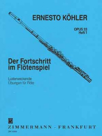 Progress In Flute Playing Op33: 1: Studies (Zimerman)