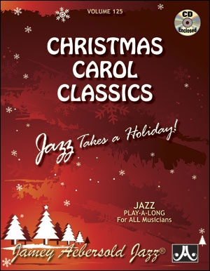 Aebersold Vol.125: Christmas Carol Classics: All Instruments: Book & CD