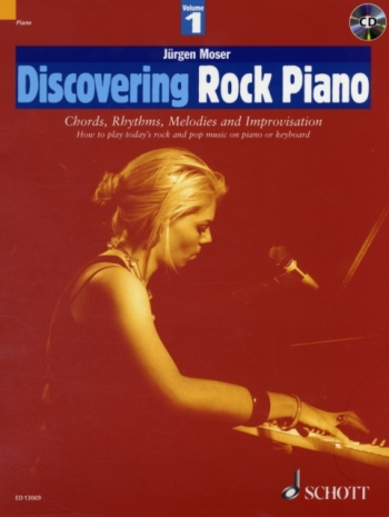 Discovering Rock Piano: Chords Rhythms Melodies and Improvisation