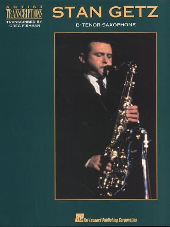 Artists Transcriptions Stan Getz: Tenor Saxophone and Piano