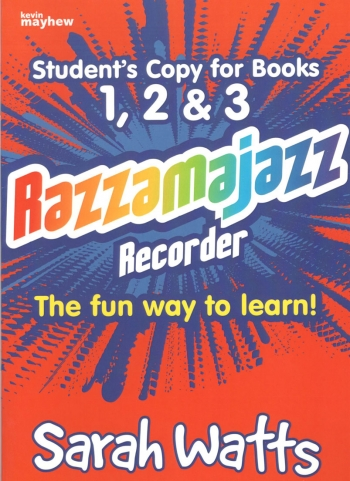 Razzamajazz: Recorder: Book 1 and 2 and 3: Students Book : Recorder Part: Revised