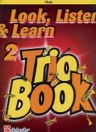 Look Listen & Learn 2 Trio Book: Flute (sparke)