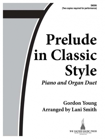 Prelude In Classic Style: Piano & Organ Duet (2 Copies Needed For Performance)