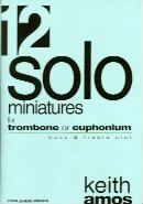 Solo Miniatures For Euphonium Or Trombone (Treble & Bass Clef)