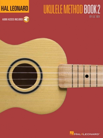 Hal Leonard Ukulele Method: Book 2 (lil Rev)
