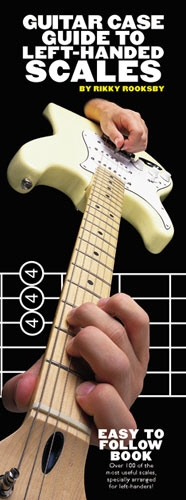 Guitar Case Book: Left-handed Scales