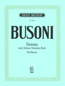 Fantasia After J S Bach: Bv253: Piano (Breitkopf)