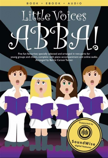 Little Voices Abba: 5 Fun Favourites Choirs: Ss: Vocal & Piano With Audio (turner)