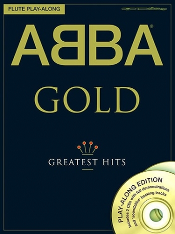 Abba Gold: Greatest Hits: Flute Play-Along Book & 2Cds