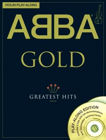 Abba Gold: Greatest Hits: Violin Play-Along