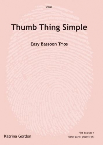 Thumb Thing Simple: Easy Bassoon Trios