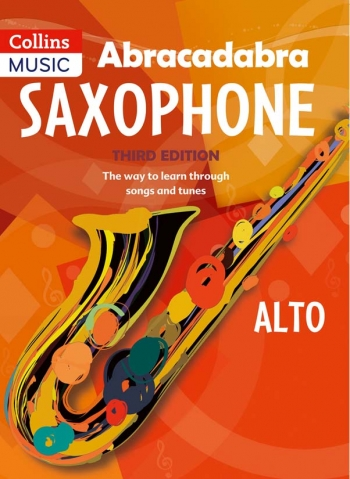 Abracadabra Saxophone: Alto Saxophone: Third Edition: Pupils Book only (Collins)