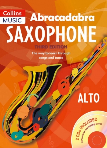 Abracadabra Saxophone: Alto Saxophone: Third Edition: Pupils Book & CD (A & C Black)