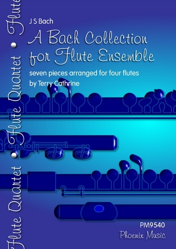 A Bach Collection: Flute Ensemble: Flute Quartet