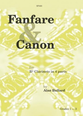 Fanfare and Canon: Clarinet Quartet: Grade 1-3