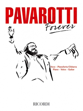Pavarotti Forever: Various Composers: Piano Vocal and Guitar