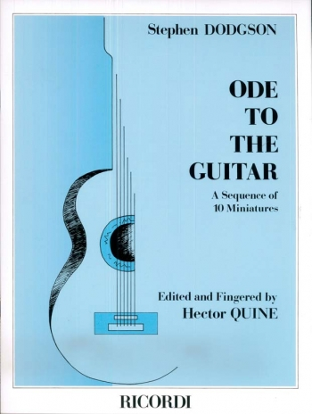 Ode To The Guitar: Sequence Of 10 Miniatures