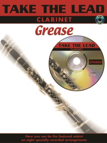 Take The Lead: Grease: Clarinet: Book & CD