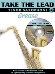 Take The Lead: Grease: Tenor Sax: Book & CD