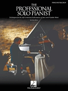 Professional Solo Pianist: Techniques For Self Contained Performance