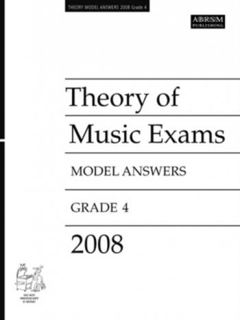 ABRSM Theory Of Music Exams Model Answers 2008: Grade 4