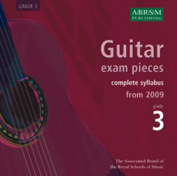 ABRSM Guitar Exam Pieces CD Only: Grade 3: From 2009: Complete Syllabus