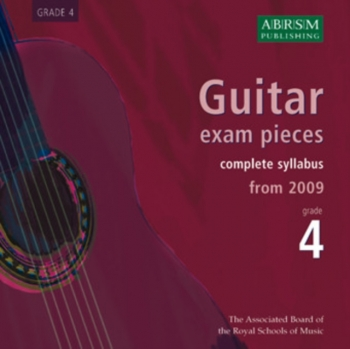 ABRSM Guitar Exam Pieces CD Only: Grade 4: From 2009: Complete Syllabus