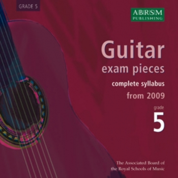 ABRSM Guitar Exam Pieces CD Only: Grade 5: From 2009: Complete Syllabus