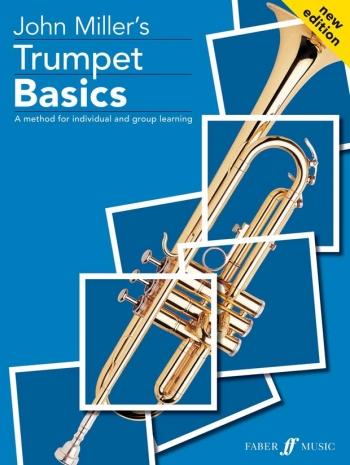 Trumpet Basics: Pupils:  Bb Trumpet Or Cornet:
