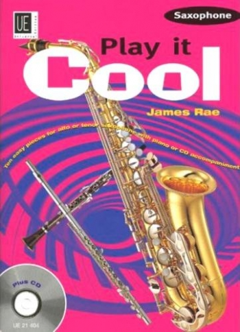 Play It Cool: Alto Or Tenor Sax & Piano: Bk&cd (rae)