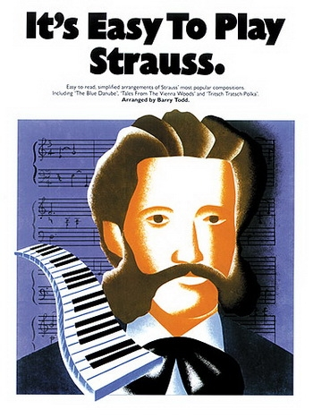 Its Easy To Play Strauss: Piano