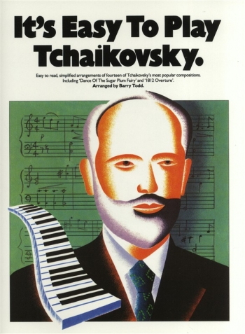 Its Easy To Play Tchaikovsky: Piano