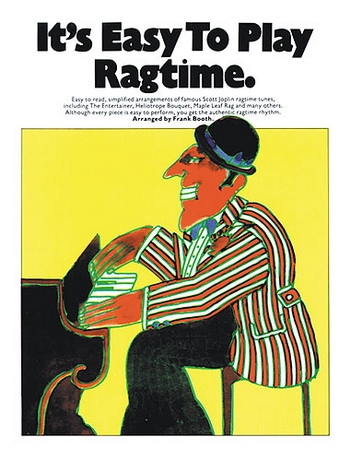 Its Easy To Play Ragtime: Piano and Guitar