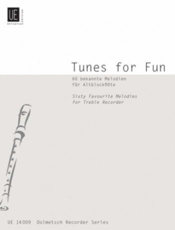 Tunes For Fun: 60 Melodis: Treble Recorder