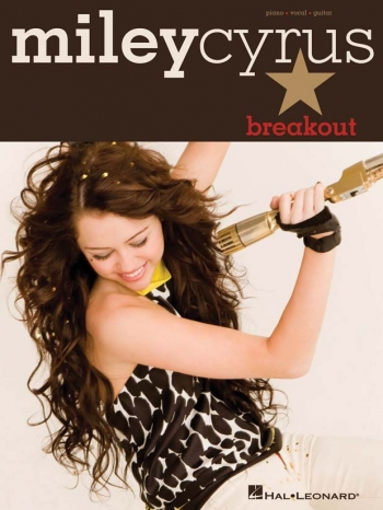Miley Cyrus: Breakout: Piano Vocal & Guitar
