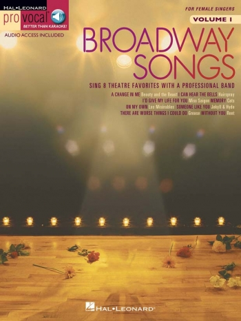 Broadway Songs For Female Singers: Vocal: Vol1