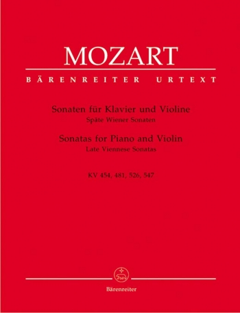 Sonatas -K454, 481,526, 526  Complete: Violin and Piano (Barenreiter)