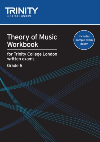 Trinity College London Theory Workbook Grade 6