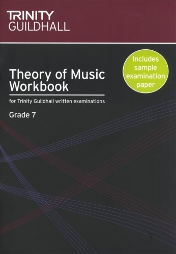 Trinity College London Theory Workbook Grade 7