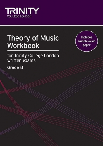 Trinity College London Theory Workbook Grade 8