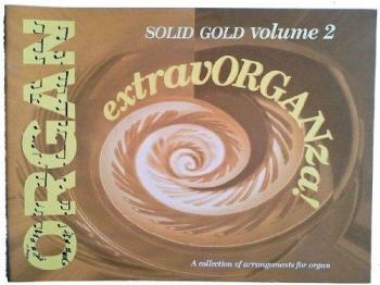 Extravorganza Solid Gold: 2: Organ