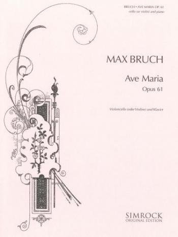 Ave Maria: Op61: Cello & Piano (Schott)
