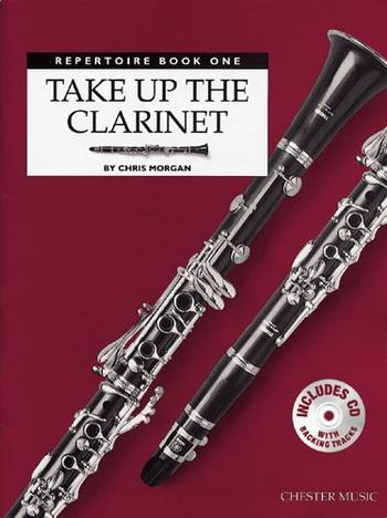 Take Up The Clarinet: Book 1: Repertoire Book & CD (Morgan)