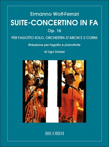 Suite Concertino In F: Op.16: Bassoon & Piano (Ricordi)